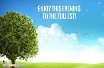 Beautiful Evening Sun Quotes