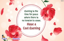 Evening Is The Time For Peace