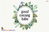 Good Evening Babu
