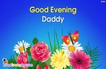 Good Evening Daddy