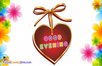 Good Evening With Love Heart