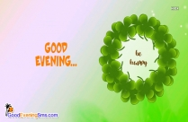Good Evening Happy