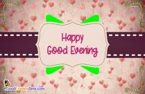 Good Evening Happy
