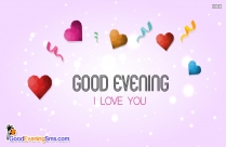 Good Evening I Love You