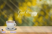 Good Evening Image With Tea Download