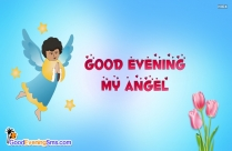 Good Evening My Angel Image