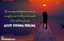 Good Evening Love Feelings Quote For Soulmate