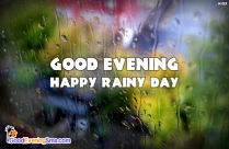 Good Evening Rainy Day