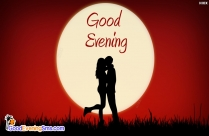 Good Evening Romantic Kiss