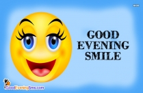 Good Evening Smile