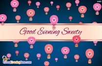 Good Evening Sweety