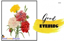 Good Evening Wishes Flowers