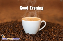 Good Evening Coffee Quotes
