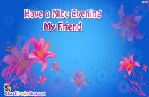 Good Evening. Have A Nice Tea Image