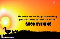 Inspirational Positivity Good Evening Quotes