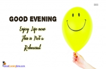 Inspirational Good Evening Quotes For Happy Life