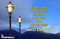 Love People In Your Life. Good Evening