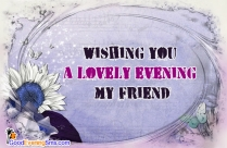 good evening sms to friend