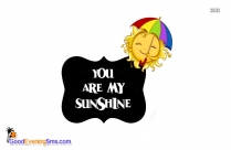 You Are My Sunshine Greetings