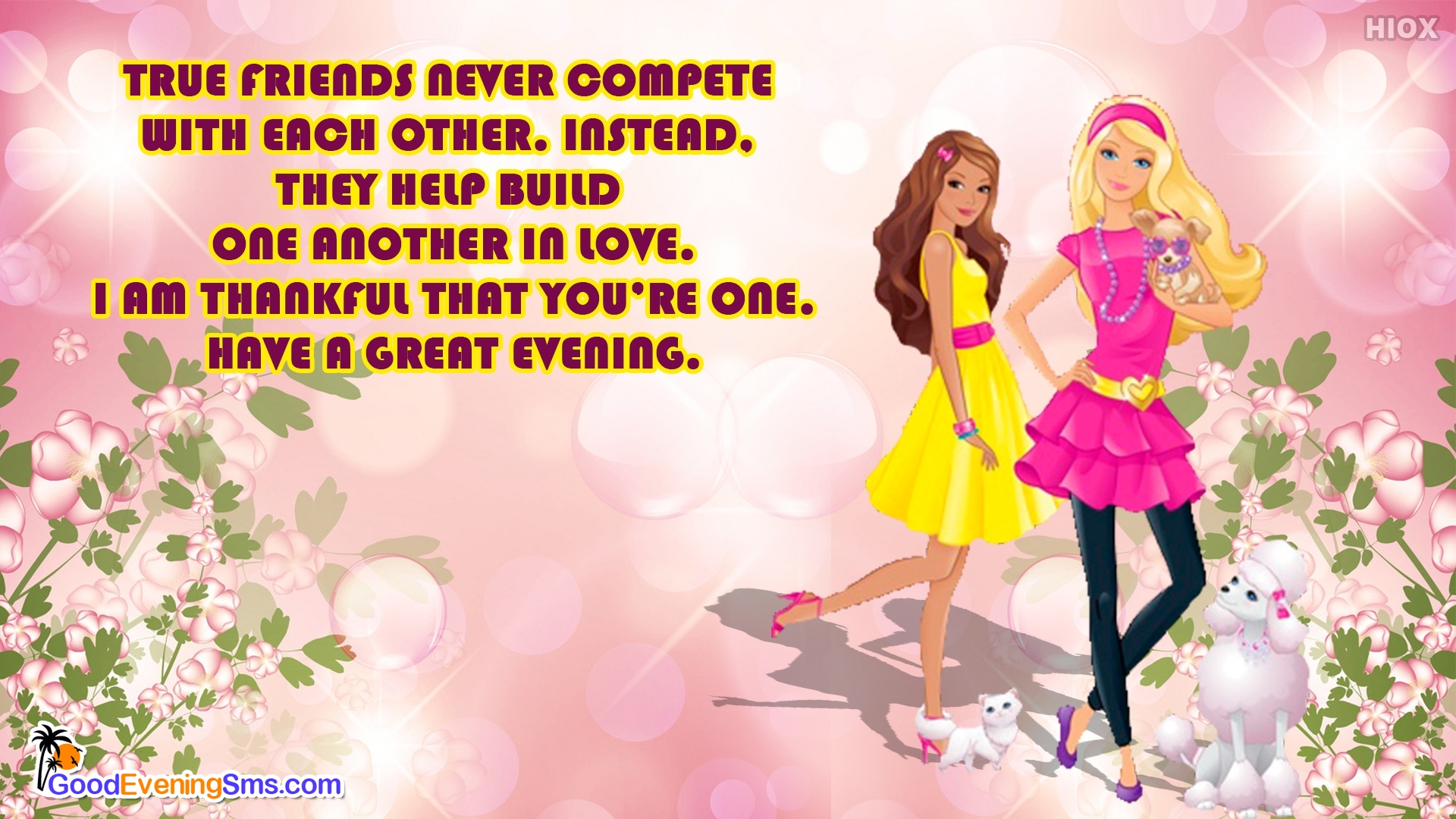Friends Never Compete With Each Other Evening Quotes