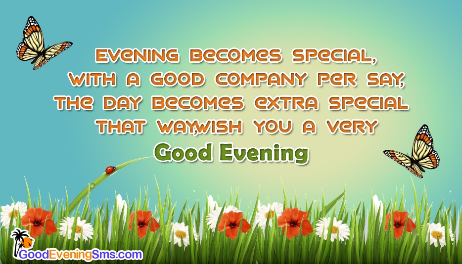 Wish You a Very Good Evening