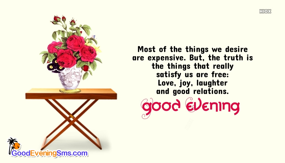 Wonderful Good Evening Wishes Quotes