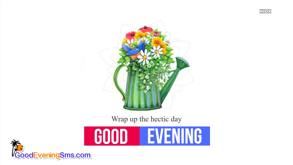 Good Evening SMS for Wind Up